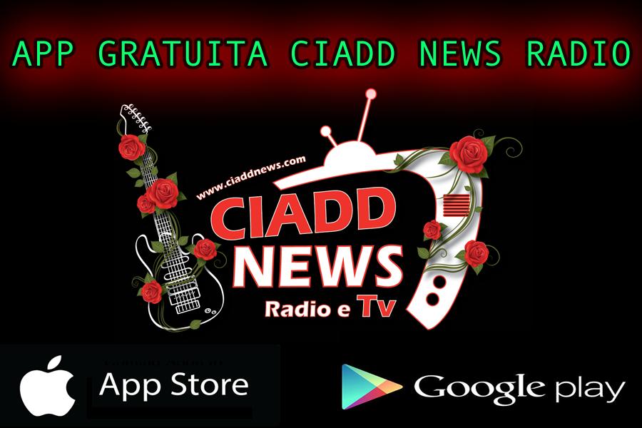APP GRATUITA CIADD NEWS RADIO - GOOGLE PLAY STORE e APPLE STORE