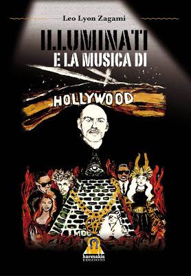 """Presentazione Libro """"Illuminati e la Musica di Hollywood"""" di Leo Lyon Zagami a Roma"""