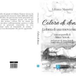 Recensione della nuova silloge di Liliana Manetti Colore di donna firmata da Letizia Baldoni