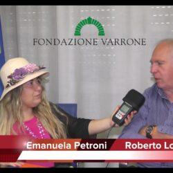 Emanuela Petroni intervista Roberto Lorenzetti - Fondazione Varrone - Paesi Uniti della Sabina