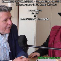 Emanuela Petroni presenta in TV  FABRIZIO BEVILACQUA Consigliere del III Municipio di ROMA Capogruppo della Lega Salvini